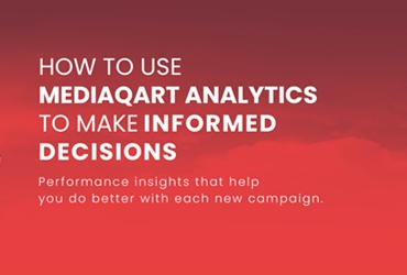 How to use MediaQart Analytics to make Informed Decisions