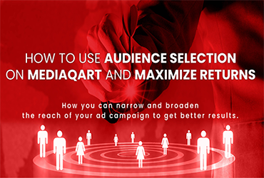 How to use Audience Selection on MediaQart and Maximize Returns