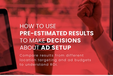 How to Use Pre Estimated Results to make decisions about ad Setup